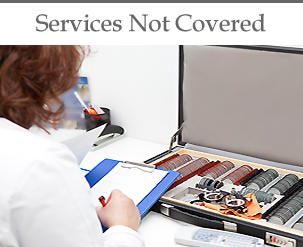 Services Not Covered